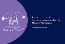 What's Driving the Future of Work: Security Guidelines for the Modern Workplace